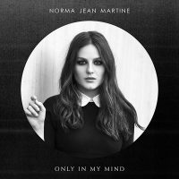 norma-jean-martine_only-in-my-mind